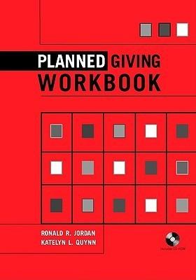 Planned Giving Workbook  by  Ronald R. Jordan
