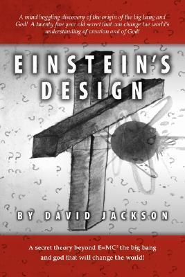 Einsteins Design  by  David Jackson