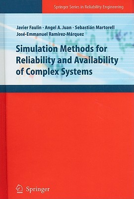 Safety, Reliability and Risk Analysis: Theory, Methods and Applications (4 Volumes + CD-ROM) Sebastián Martorell