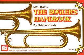 Buglers Handbook Nelson Knode