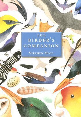 The Birders Companion  by  Stephen Moss
