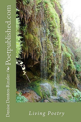 Poetpublished.com: Living Poetry Denise Denton-Rinzler