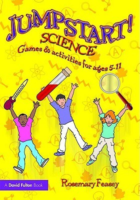 Creative Science: Achieving the Wow Factor with 5-11 Year Olds  by  Rosemary Feasey