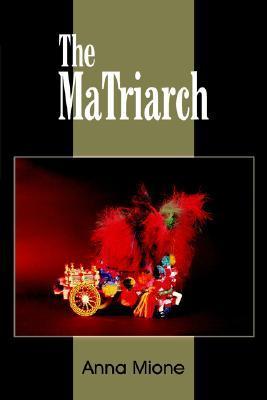 The PaTriarch: a Sicilian Tale Anna Mione