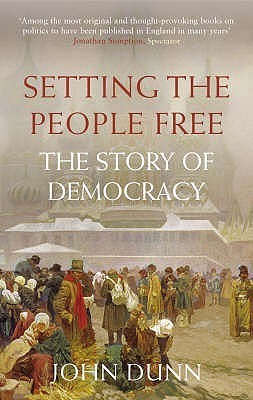 Setting The People Free  by  John  Dunn