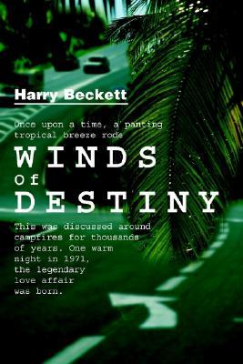 Winds of Destiny  by  Harry Beckett