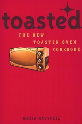 Toasted  by  Maria Hauschel