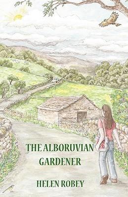 The Alboruvian Gardener Helen Robey