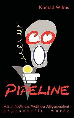 CO-Pipeline: Als in NRW das Wohl der Allgemeinheit abgeschafft wurde  by  Konrad Wilms