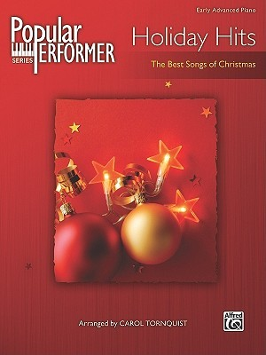 Popular Performer Holiday Hits: The Best Songs of Christmas  by  Alfred A. Knopf Publishing Company, Inc.