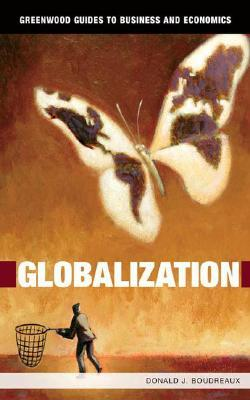 Globalization Donald J. Boudreaux