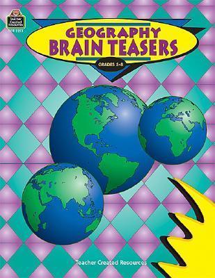 Geography Brain Teasers Teacher Created Materials