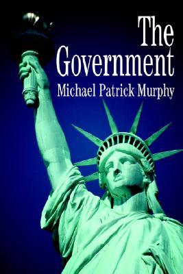 The Government Michael Patrick Murphy