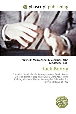 Jack Benny  by  Frederic P.  Miller