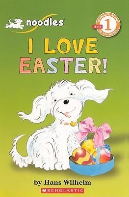 I Love Easter! Hans Wilhelm