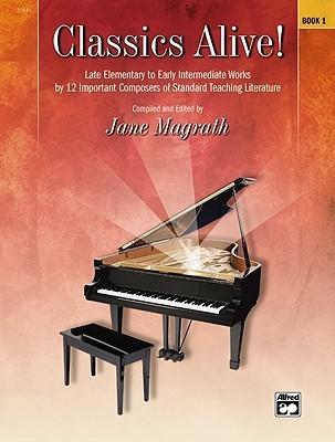 Classics Alive, Bk 1 Jane Magrath