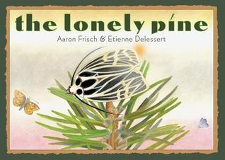 The Lonely Pine Aaron Frisch