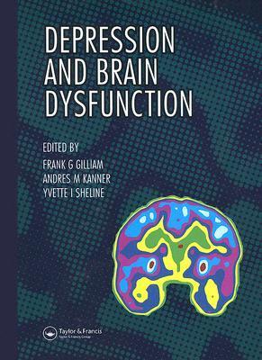 Depression and Brain Dysfunction Frank G. Gilliam