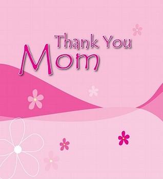 Thank You Mom Anna-Marie Brink