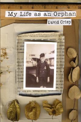 My Life as an Orphan  by  David Crisp