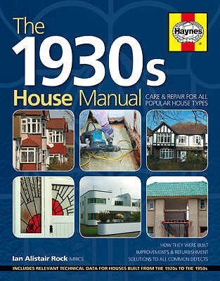 The 1930s House Manual Ian Rock