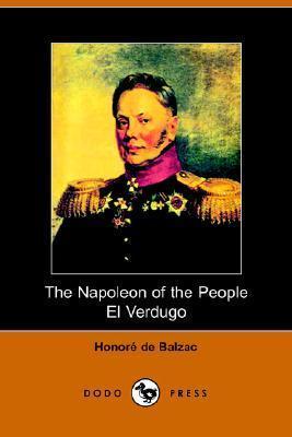 The Napolean of the People and El Verdugo Honoré de Balzac