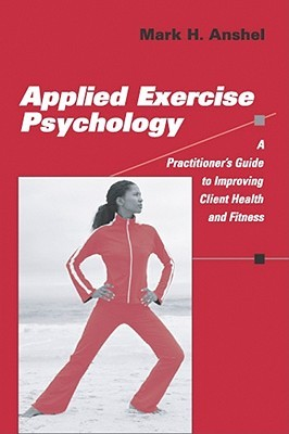 Sport Psychology: From Theory To Practice Mark H. Anshel