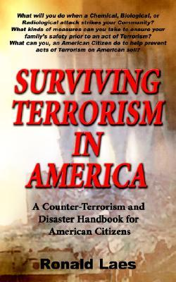 Surviving Terrorism in America  by  Ronald Laes