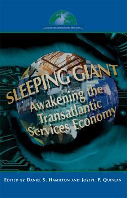Sleeping Giant: Awakening the Transatlantic Services Economy Daniel S. Hamilton