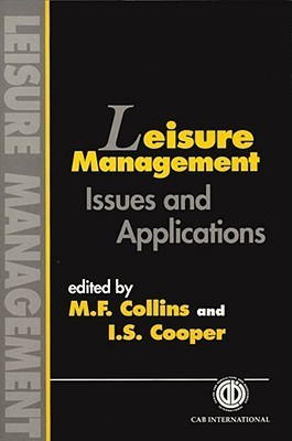 Leisure Management: Issues and Applications Cooper Collins
