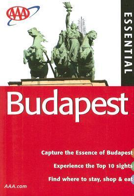 AAA Essential Budapest  by  The American Automobile Association