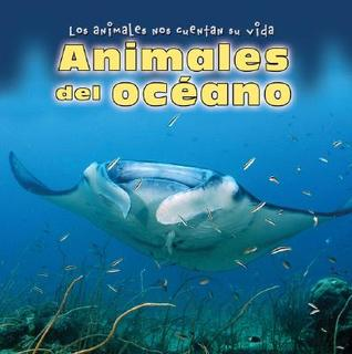 Animales del Oceano  by  Kathleen Pohl