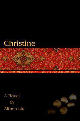 Christine  by  Althea Liu