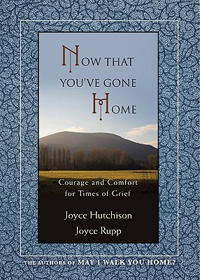 May I Walk You Home?: Courage And Comfort For Caregivers Of The Very Ill Joyce Hutchison