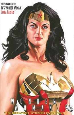 Wonder Woman: The Greatest Stories Ever Told William Moulton Marston