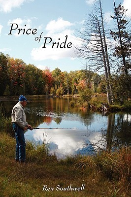 Price of Pride  by  Rex Southwell