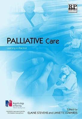 Palliative Care: Learning in Practice Elaine Stevens