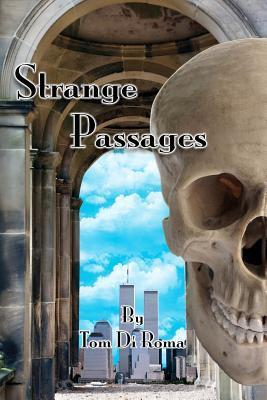 Strange Passages  by  Tom Di Roma