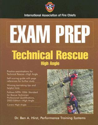 Exam Prep: Technical Rescue: High Angle and Swift Water Rescue (Exam Prep  by  International Association of Fire Chiefs