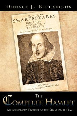 The Complete Twelfth Night: An Annotated Edition of the Shakespeare Play  by  Donald J. Richardson
