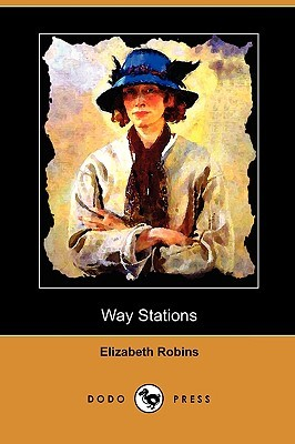Way Stations Elizabeth Robins