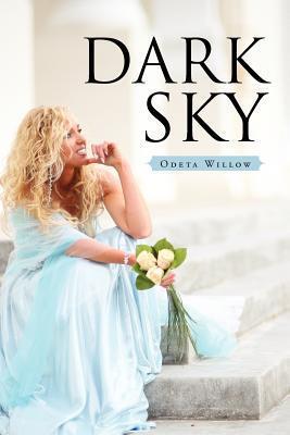 Dark Sky  by  Odeta Willow
