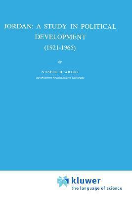 Jordan: A Study in Political Development (1921 1965) N.H. Aruri
