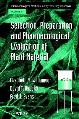 Pharmacological Methods in Phyto Re Elizabeth M. Williamson