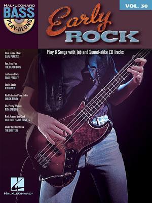 Early Rock: Bass Play-Along Volume 30  by  Hal Leonard Publishing Company