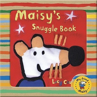 Maisys Snuggle Book  by  Lucy Cousins