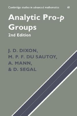 Analytic Pro-P Groups  by  J.D. Dixon