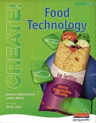 Create!: Food Technology - Student Book Barbara Mottershead