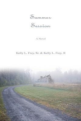 Summer Session  by  Kelly L. Frey Sr.