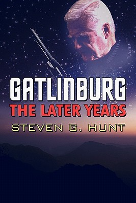 Gatlinburg: The Later Years Steven G. Hunt